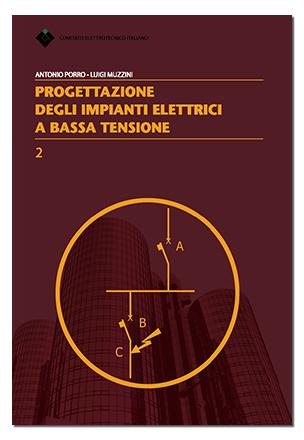 Libro Progettazione degli impianti elettrici a bassa tensione