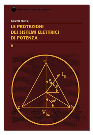 Libro le protezioni dei sistemi elettrici di potenza