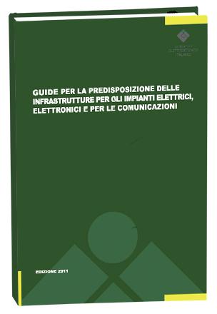 guide cei per la predisposizione delle infrastrutture per gli impianti elelttrici, elettronici e per le comunicazioni